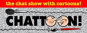 Chattoon the chat show with cartoons panel